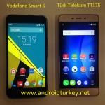 Turk_Telekom_TT175_Vodafone_Smart_6_Karsilastirma_androidturkey.net_1